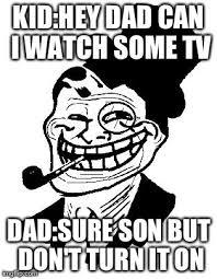 Troll Meme Maker - troll dad meme generator imgflip