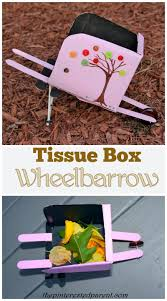 tissue box wheelbarrow craft u2013 the pinterested parent