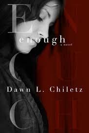 Awn Books Enough By Dawn L Chiletz