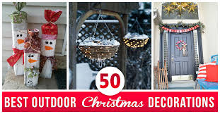 best decorations 50 best outdoor christmas decorations for 2017
