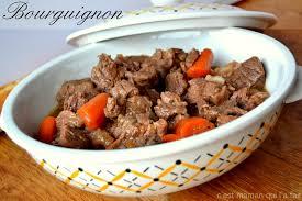 cuisiner boeuf bourguignon c est maman qui l a fait boeuf bourguignon recette de bernard loiseau