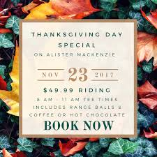thanksgiving day special at haggin oaks haggin oaks