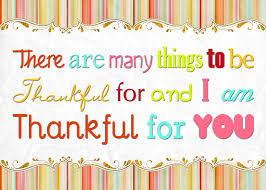 happy thanksgiving to you and your loved ones thankful for you and a free digital image and tags for you the