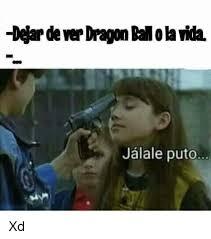 Meme Puto - dear dever dragon paola vida jalale puto xd meme on sizzle