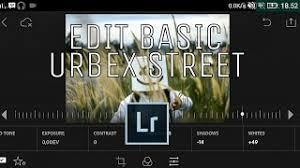 tutorial lightroom urbex android search street urbex android batyoutube com