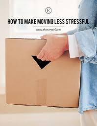 Packing And Moving by How To Make Moving Less Stressful The Everygirl
