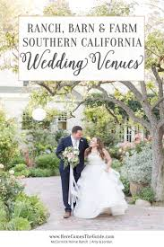 rustic wedding venues in southern california 382 best socal weddings images on california