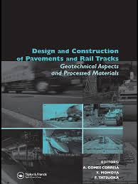design and construction of pavements and rail tracks road