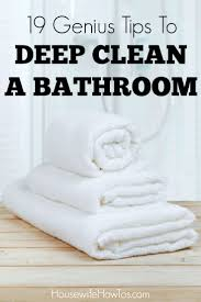 19 genius tips to deep clean a bathroom housewife how to u0027s