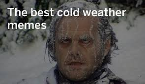 Cold Meme - the best cold snap memes of february 2016 nj com