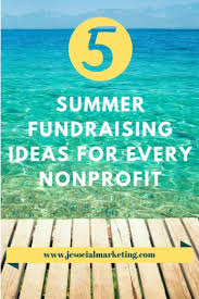 5 summer fundraising ideas for every nonprofit jcsm