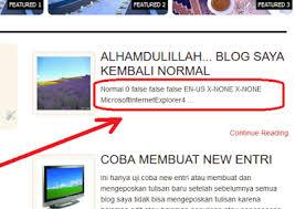 blogger atau blogspot bagaimana cara efektif menghilangkan normal 0 false false en us x
