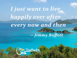 a fav jimmy buffett quote song line www troprockin com beach