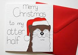 merry to my otter half card co uk handmade