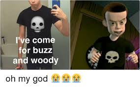 Meme Buzz - i ve come for buzz and woody chat oh my god funny meme on