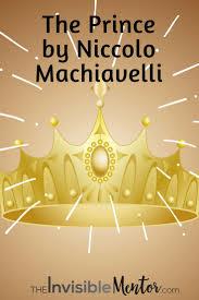 the 25 best niccolo machiavelli the prince ideas on pinterest