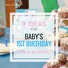 baby boy 1st birthday ideas baby s 1st birthday ideas on a budget italian belly expat in