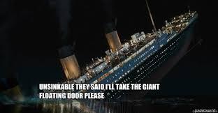 Titanic Door Meme - titanic own memes quickmeme