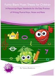 blank music sheets for children is fun little music lessons for kids