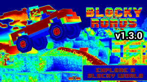 blocky roads version apk blocky roads v1 3 0 mod hack apk no root