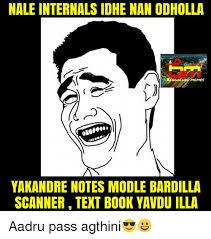 Scanners Meme - nale internals idhe nan odholla memes yakandre notes modle