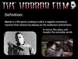 Seeking Genre Definition Horror Is A Genre Seeking To Elicit A Negative