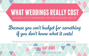 wedding costs what weddings really cost every last detail