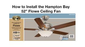 hton bay ceiling fan replacement blade arms how to install a ceiling fan flowe youtube