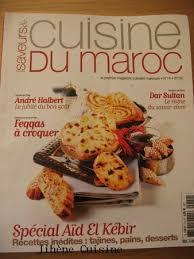saveurs et cuisine parfums saveurs cuisine du maroc à découvrir absolument en