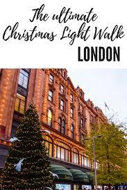 london christmas lights walking tour the ultimate christmas light walk in london somerset christmas