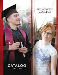 2011 12 catalog for los medanos college by los medanos college issuu