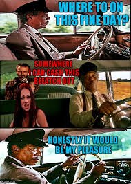 Driving Miss Daisy Meme - morgan freeman driving imgflip