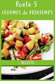 cuisiner les chignons de a la poele poêle 5 légumes du printemps notrefamille recette printemps