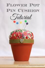 flower pot pin cushion tutorial sea salt u0026 stitches