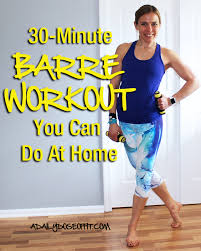 barre class at home a daily dose of fit 30 minute barre workout you can do at home