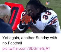 Football Sunday Meme - yet again another sunday with no football nfl meme on me me
