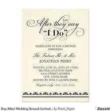 wedding brunch invitation wording day after day after wedding brunch invitations post wedding brunch party