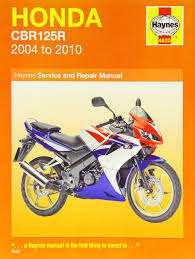 honda cbr125r honda cbr125r 2004 2010 haynes service and repair manuals