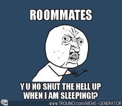 Housemate Meme - shitty roommates home facebook