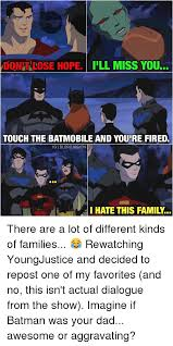 Different Kinds Of Memes - donal lose hope eill miss you touch the batmobile and youtre fired