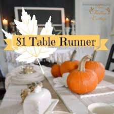 one dollar thanksgiving table runner fox hollow cottage