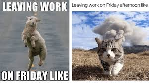 Meme Friday - leaving work on friday meme youtube