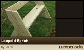 Leopold Bench Plans Leopold Bench By Carol Lumberjocks Com Woodworking Community