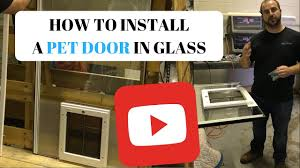 installing pet door in glass door how to install a pet door in glass youtube