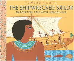 the shipwrecked sailor an egyptian tale with hieroglyphs tamara