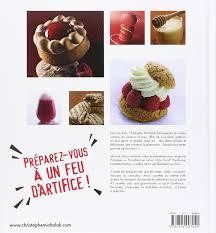 livre de cuisine michalak amazon fr c est du gâteau christophe michalak livres