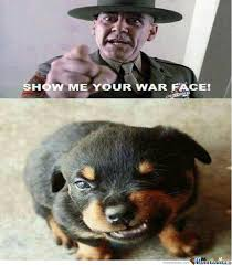 War Face Meme - war face by luckycharmie meme center