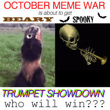 October Memes - october meme war is about to get beary spooky bear in the big blue