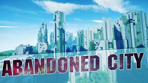 Minecraft City Maps Minecraft Abandoned City Cinematics Huge Abandoned City 1 8 1