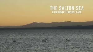 california u0027s sea the salton sea youtube